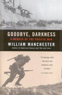 Goodby Darkness, William Manchester