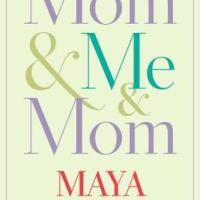 Mom and Me, Maya Angelou