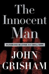 The Innocent Man, John Grisham